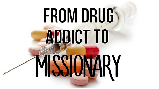 From Drug Addict to Missionary: Tyler's Story