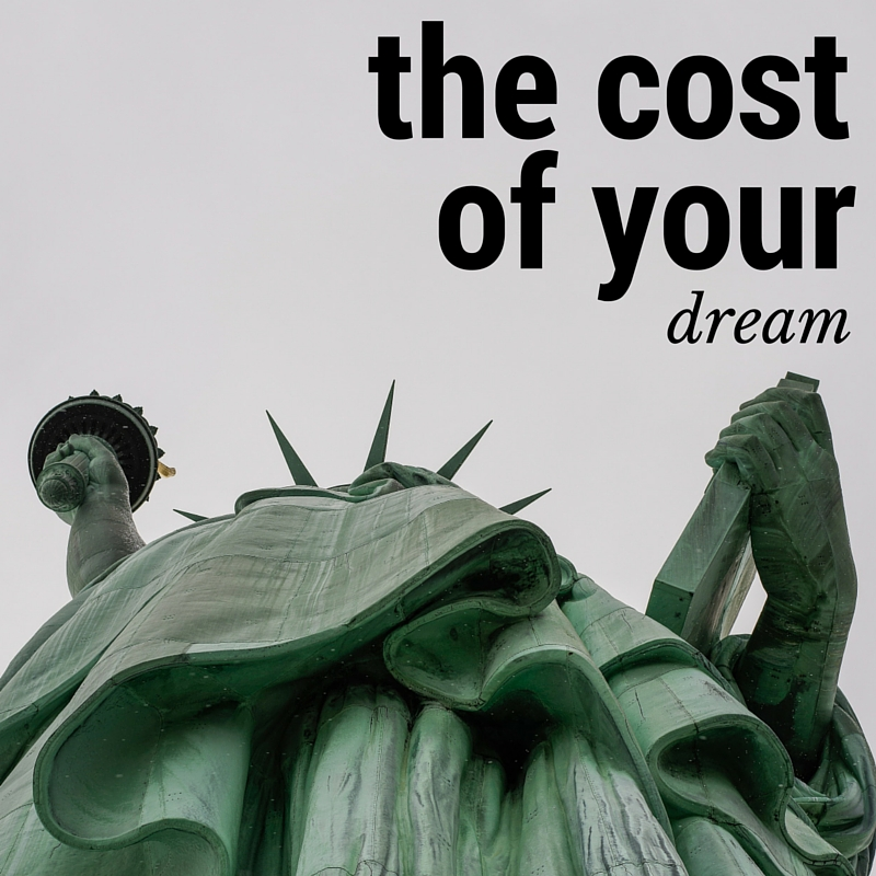 the cost of your dream
